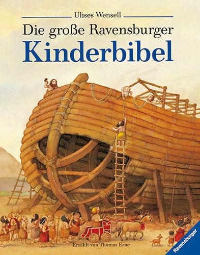 Die grosse Ravensburger Kinderbibel