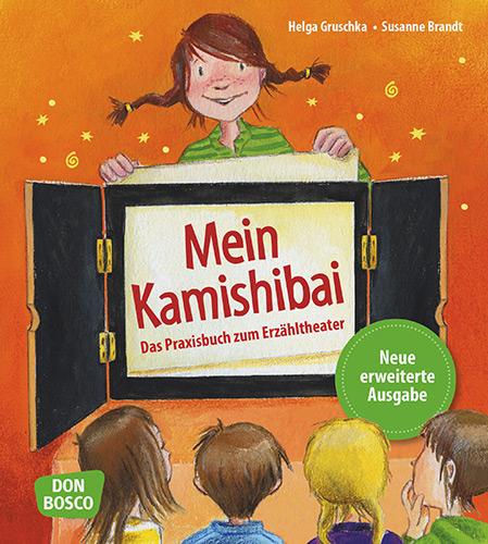 Mein Kamishibai – Das Praxisbuch zum Erzähltheater
