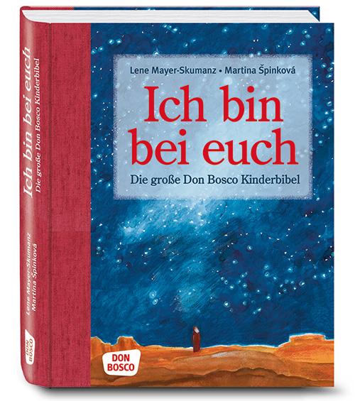 Ich bin bei euch – Don Bosco Kinderbibel