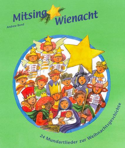 «Mitsing-Wienacht» – CD und Liederheft