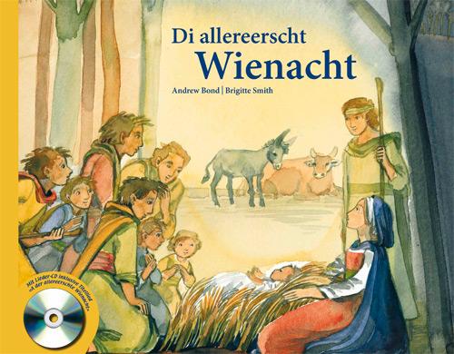 «Di allererscht Wienacht» (Buch mit CD)