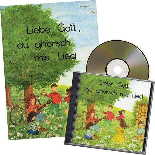 CD «Liebe Gott, du ghörsch mis Lied»