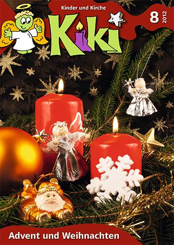 Kiki 8/2012: Advent und Weihnachten