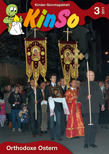 KinSo 3/2011: Orthodoxe Ostern