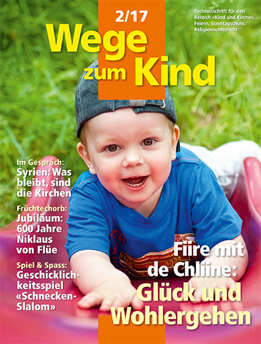 WzK 2/2017: Fiire-Heft: Glück und Wohlergehen
