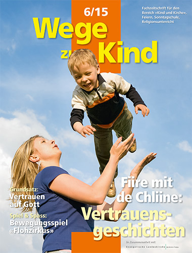 WzK 6/2015: Fiire-Heft: Vertrauensgeschichten