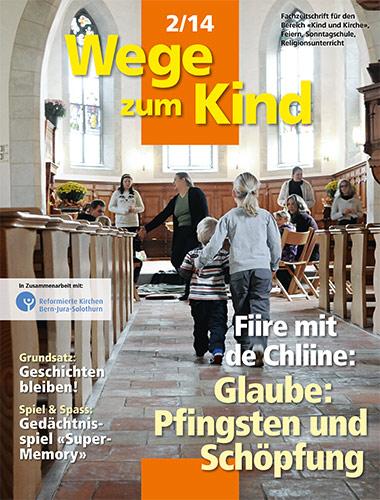 WzK 2/2014: Fiire-Heft: Glaube: Pfingsten und Schöpfung