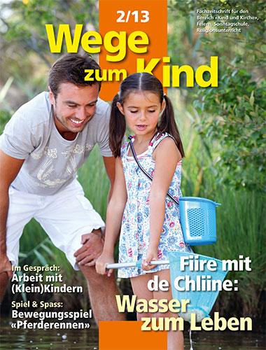 WzK 2/2013: Fiire-Heft: Wasser zum Leben