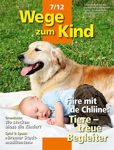 WzK 7/2012: Fiire-Heft: Tiere – treue Begleiter