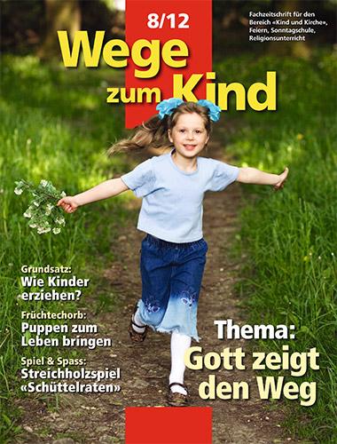 WzK 8/2012: Gott zeigt den Weg