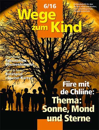 WzK 6/2016: Fiire-Heft: Sonne, Mond und Sterne