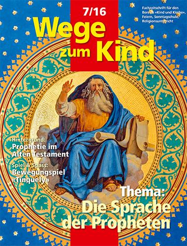 WzK 7/2016: Die Sprache der Propheten
