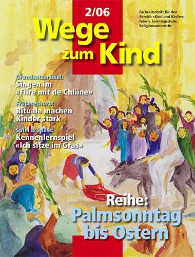 WzK 2/2006: Palmsonntag bis Ostern
