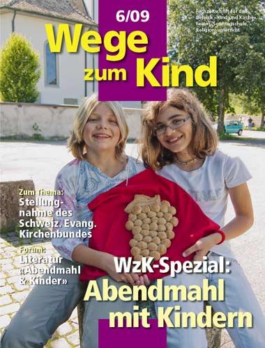 WzK 6/2009: Spezial: Abendmahl mit Kindern
