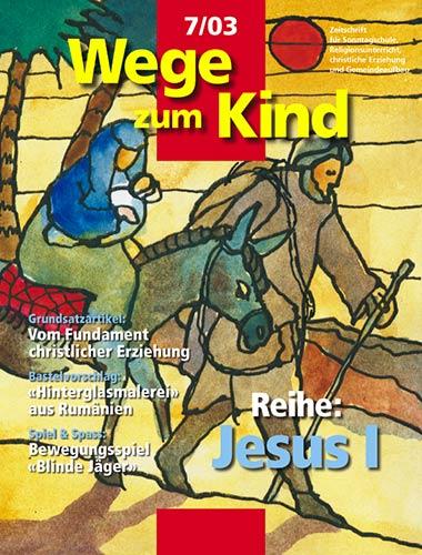 WzK 7/2003: Jesus I