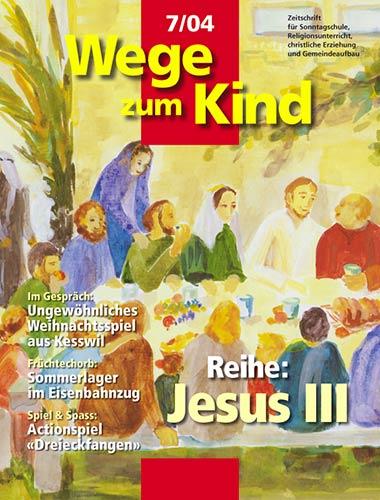 WzK 7/2004: Jesus III