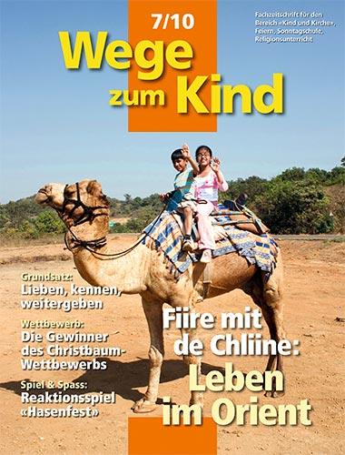 WzK 7/2010: Fiire-Heft: Leben im Orient
