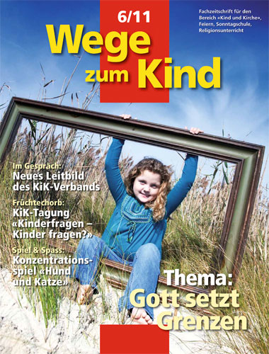 WzK 6/2011: Gott setzt Grenzen