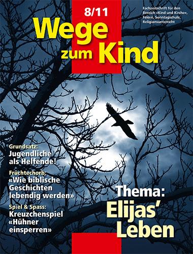 WzK 8/2011: Elijas Leben