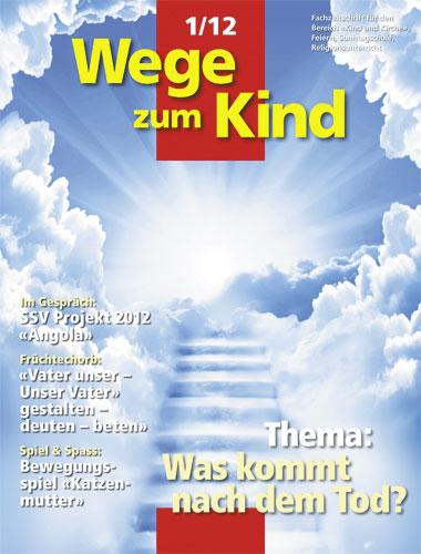 WzK 1/2012: Was kommt nach dem Tod?