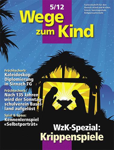 WzK 5/2012: Spezial «Krippenspiele»