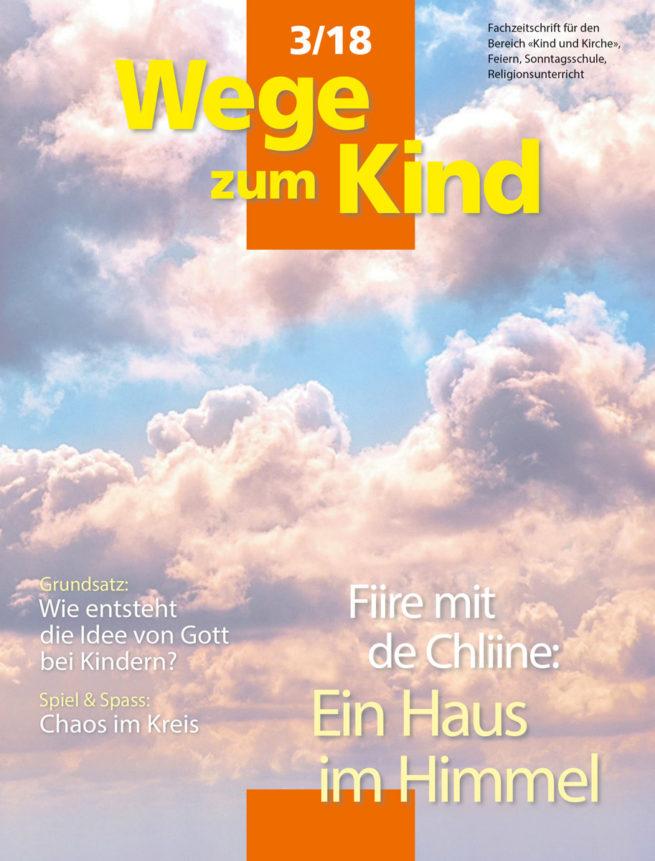 WzK 3/2018: Fiire-Heft: Ein Haus im Himmel