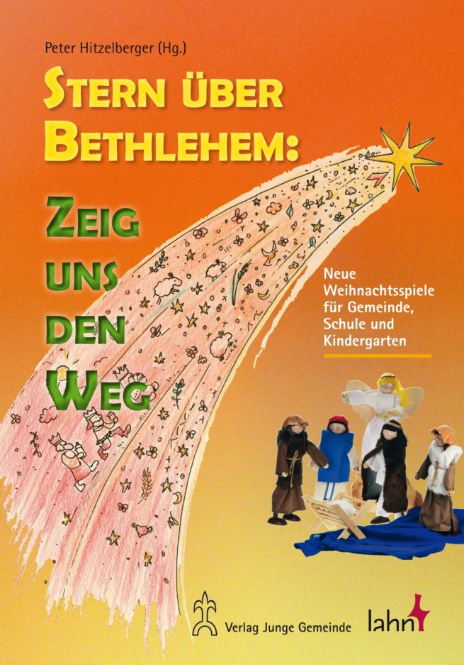 Stern über Bethlehem: Zeig uns den Weg