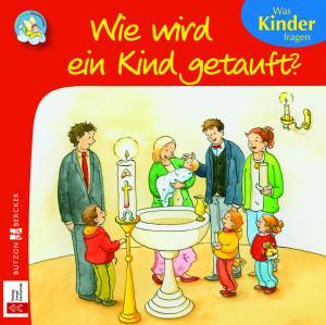 Mini-Bilderbuch «Wie wird ein Kind getauft?»