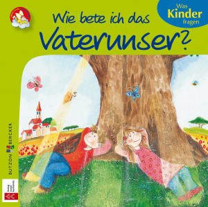 Mini-Bilderbuch «Wie bete ich das Vaterunser?»