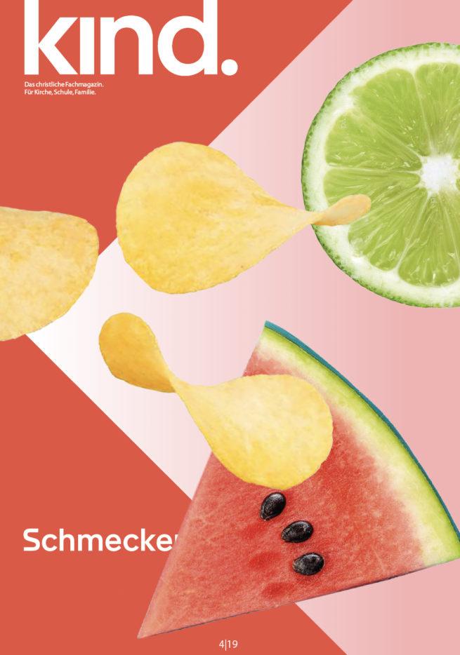 kind. 4/19: Schmecken