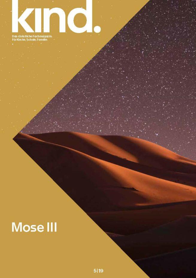 kind. 5/19: Mose III
