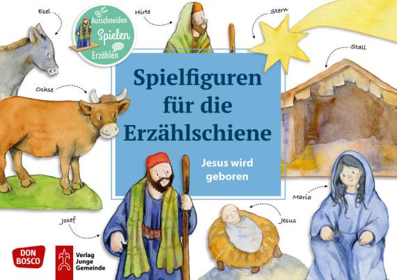 Jesus wird geboren – Spielfiguren für die Erzählschiene