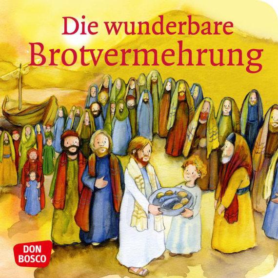 Mini-Bilderbuch «Die wunderbare Brotvermehrung»