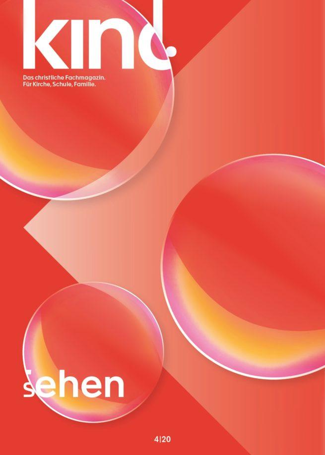 kind. 4/20: Sehen