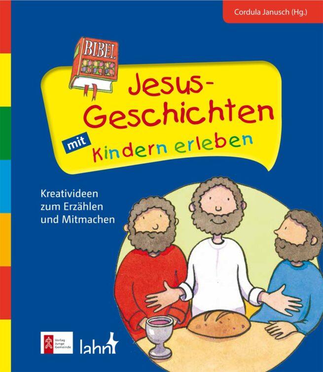 Jesus-Geschichten mit Kindern erleben