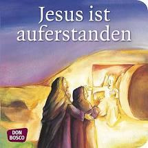 Mini-Bilderbuch «Jesus ist auferstanden»